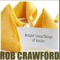 Rob Crawford - Bright Young Things Of Wonder - Artwork