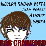 Rob Crawford - Shoulda Known Betta - Artwork