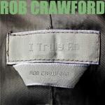 Rob Crawford - I Truly Am - Artwork